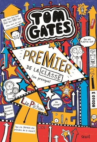 Liz Pichon - Tom Gates Tome 9 : Premier de la classe.
