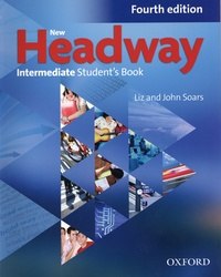 Liz Soars et John Soars - New Headway Intermediate - Student's book.