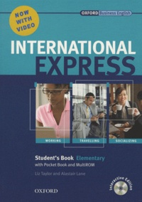 Liz Taylor et Alastair Lane - International Express Elementary 2010 Student's Book (student's book and DVD-ROM).