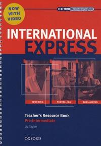 Liz Taylor - International express pre intermediate 2010 teacher's resource book with DVD.
