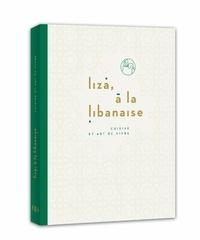 Deedr.fr Liza, à la libanaise - Cuisine et art de vivre Image