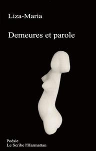 Liza-Maria - Demeures et parole - Poésie.