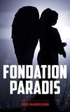 Liza Marklund - Fondation Paradis - Une enquête d'Annika Bengtzon.