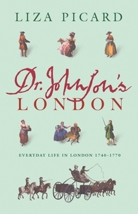 Liza Picard - Dr Johnson's London.