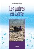 Liza Terrazzoni - Les autres en Corse - Pour une sociologie des relations interethniques.