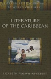 Lizabeth Paravisini-Gebert - Literature of the Caribbean.