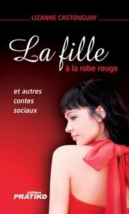 Lizanne Castonguay - La fille à la robe rouge.