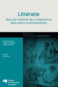 Lizanne Lafontaine et Joanne Pharand - Littératie : vers une maîtrise des compétences dans divers environnements.