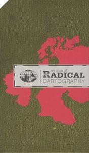 Lize Mogel - An atlas of Radical Cartography.
