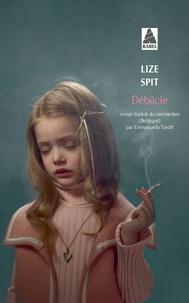 Lize Spit - Débâcle.