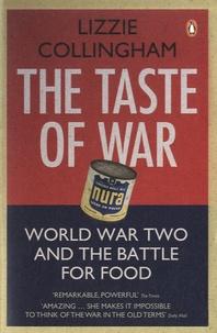 Lizzie Collingham - The Taste of War.
