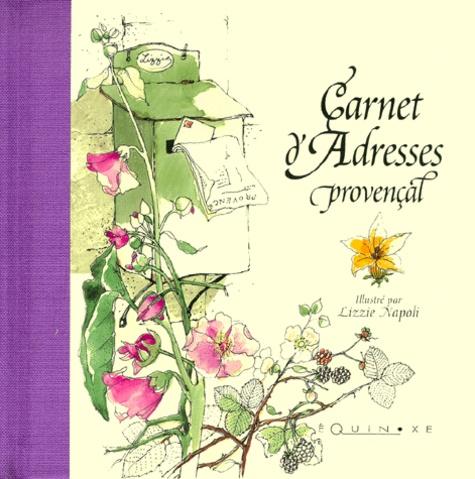 Lizzie Napoli - Carnet d'Adresses Provençal.