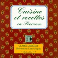 Lizzie Napoli et Claire Lhermey - Cuisine et recettes en Provence.