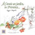 Lizzie Napoli - Si j'avais un jardin en Provence....