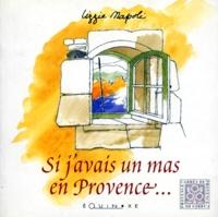 Lizzie Napoli - Si j'avais un mas en Provence.