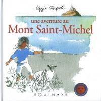Lizzie Napoli - Une aventure au Mont Saint-Michel.