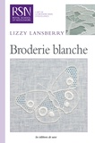 Lizzy Lansberry - Broderie blanche.