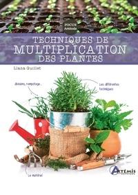 Llana Guillet - Techniques de multiplication des plantes.