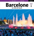 Llàtzer Moix et Pere Vivas - Barcelone - La ville de Gaudi.