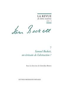 Llewellyn Brown - Samuel Beckett, un écrivain de l'abstraction ?.