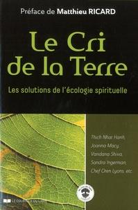 Llewellyn Vaughan-Lee - Le cri de la terre - Les solutions de l'écologie spirituelle.