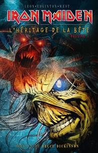 Llexi Leon et Ian Edginton - Iron Maiden Tome : L'héritage de la Bête.