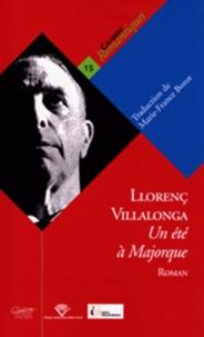 Llorenç Villalonga - Un été à Majorque.