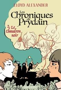 Lloyd Alexander - Chroniques de Prydain Tome 2 : Le chaudron noir.