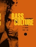 Lloyd Bradley - Bass Culture - Quand le reggae était roi.