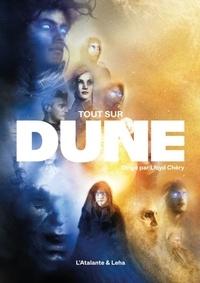 Lloyd Chery - Tout sur Dune.