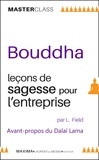 Lloyd Field - Bouddha - Leçons de sagesse pour l'entreprise.