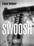 Lloyd Hefner - Swoosh.
