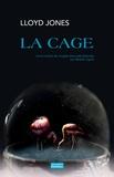 Lloyd Jones - La cage.
