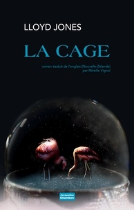 Lloyd Jones - La cage.