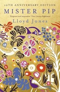 Lloyd Jones - Mister Pip.