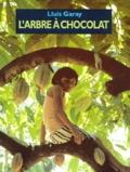 Lluis Garay - L'arbre à chocolat.