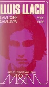 Lluís Llach et Odile Cail - Catalogne vivre.