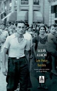 Lluís Llach - Les Yeux fardés.