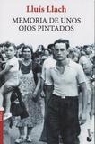 Lluís Llach - Memoria de unos ojos pintados.