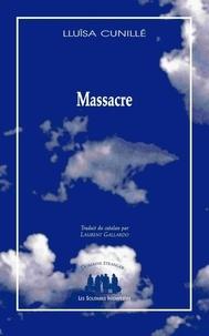 Lluïsa Cunillé - Massacre.