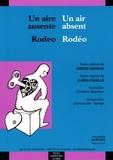 Lluïsa Cunillé et Mercé Sarrias - Un air absent / Rodéo - Edition bilingue français-espagnol.