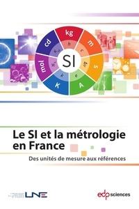 Livres pdf téléchargeables Le SI et la métrologie en France  - Des unités de mesure aux références par LNE FB2