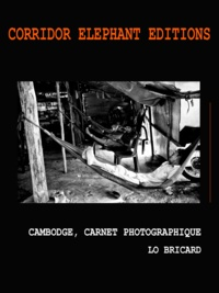 Lo Bricard - Cambodge, carnet photographique - Photographies.