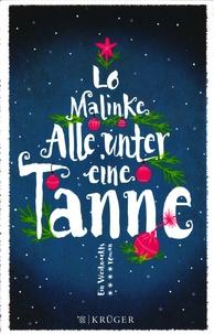 Lo Malinke - Alle unter eine Tanne.