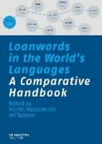 Loanwords in the World's Languages - A Comparative Handbook.