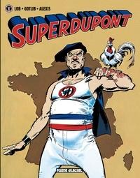 Lob et  Gotlib - Superdupont Tome 1 : .