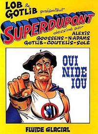 Lob et  Alexis - Superdupont Tome 4 : Oui nide iou.