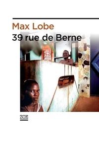 Lobé - 39, rue de Berne.
