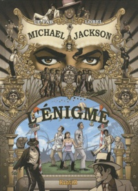 Lobel et  Le Fab - Michael Jackson - L'énigme.