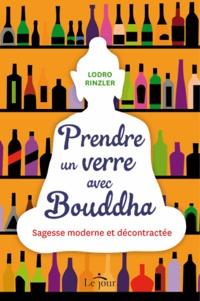 Deedr.fr Prendre un verre avec Bouddha - Sagesse moderne et décontractée Image